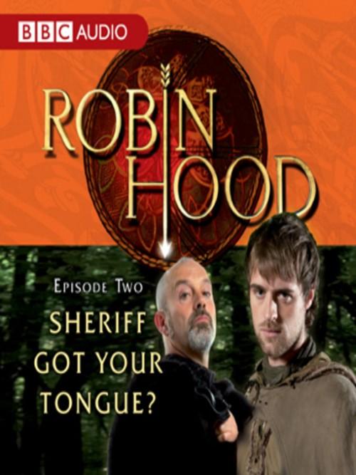 Robin Hood: Sheriff Got Your Tongue Cover