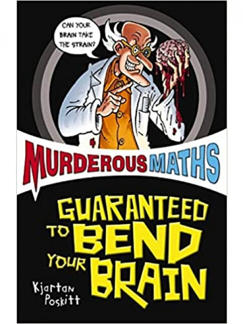 Murderous Maths: Guaranteed To Bend Your Brain Cover