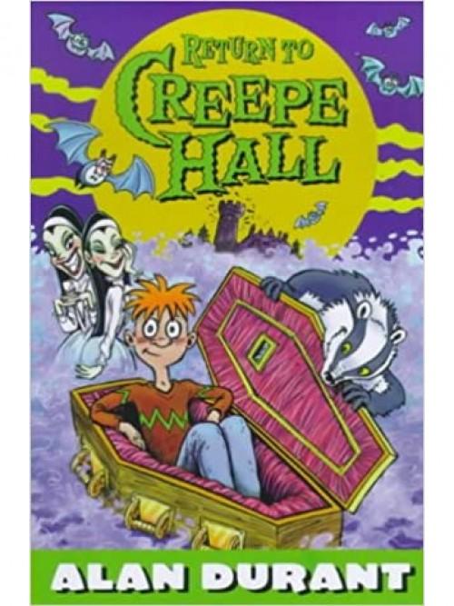 Creepe Hall Series Book 2: Return To Creepe Hall Cover