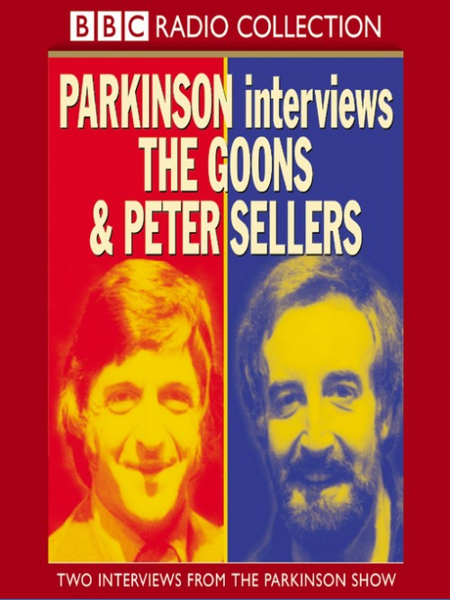 Parkinson Interviews: The Goons and Peter Sellers Cover