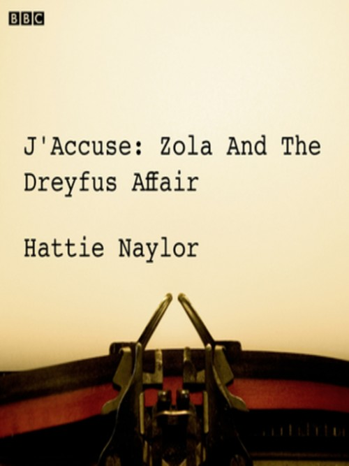 J'accuse: Zola and the Dreyfus Affair Cover