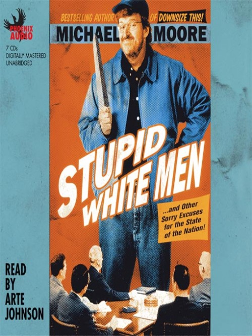 Stupid White Men and Other Sorry Excuses For the State of the Nation Cover