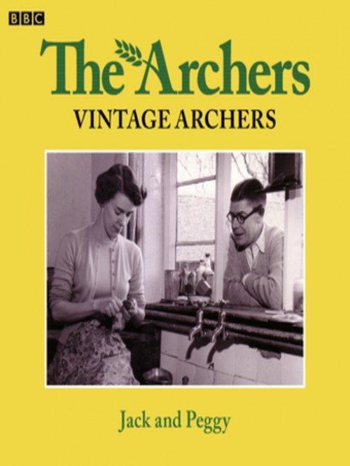 The Archers: Jack and Peggy Cover