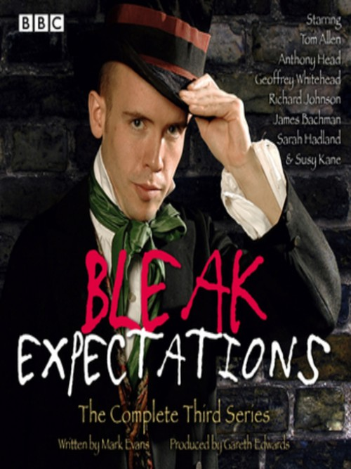 Bleak Expectations; the Complete Third Series Cover