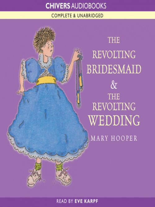 The Revolting Bridesmaid & the Revolting Wedding Cover