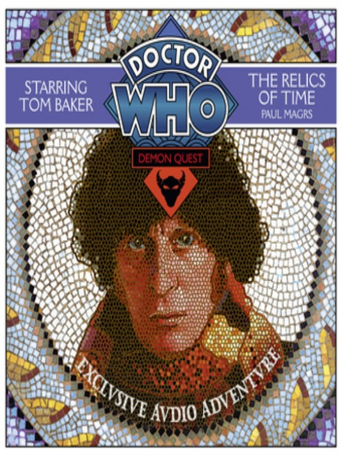 The Relics of Time; Doctor Who: Demon Quest Series, Book 1 Cover