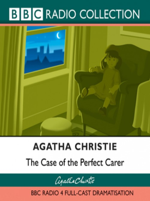 The Case of the Perfect Carer Cover