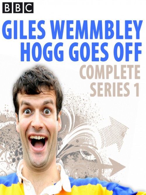 Giles Wemmbley Hogg Goes Off: Series 1 Cover