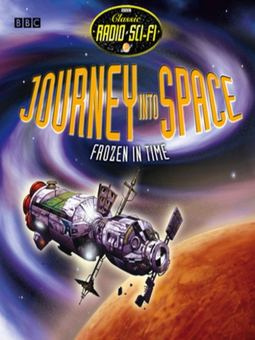 Journey Into Space: Frozen In Time Cover