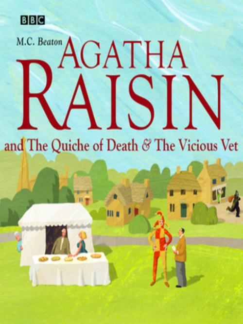 Agatha Raisin and the Quiche of Death & Agatha Raisin and the Vicious Vet Cover