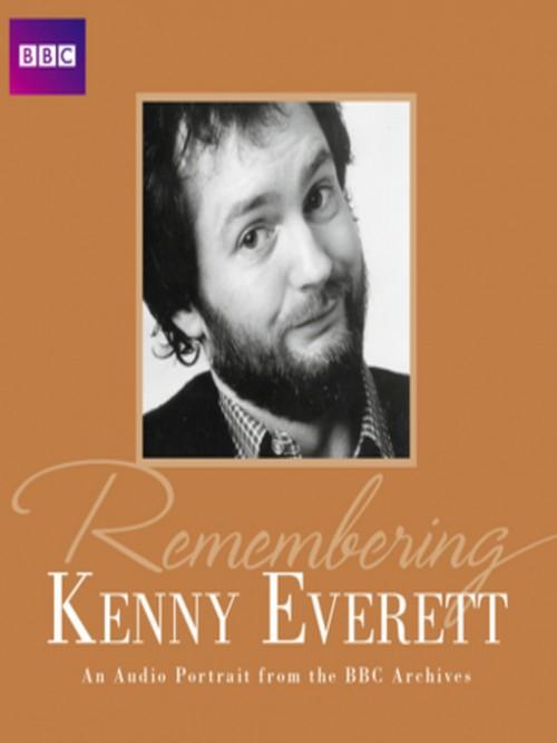 Remembering...Kenny Everett Cover