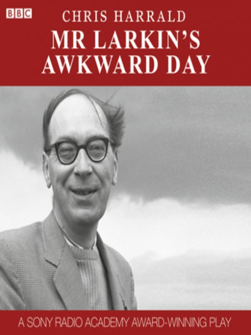 Mr Larkin's Awkward Day Cover