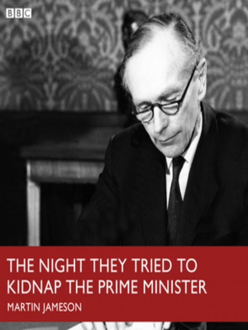 The Night Tried To Kidnap the Prime Minster Cover