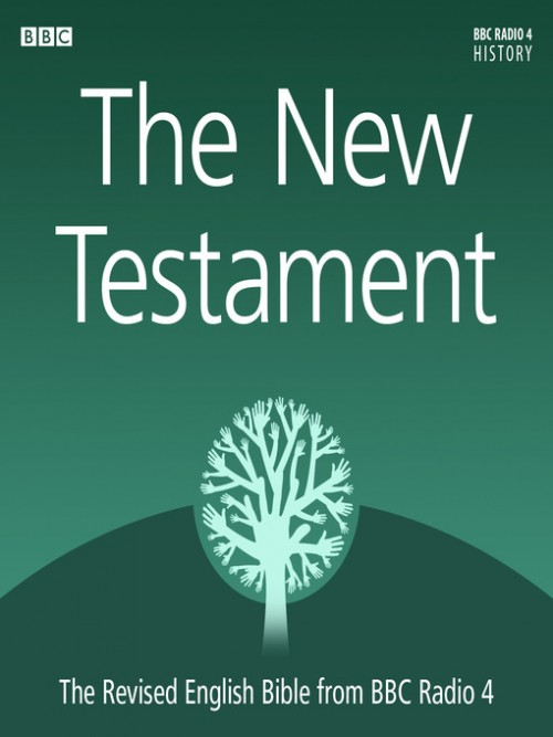 The New Testament: Revised English Bible From BBC Radio 4 Cover