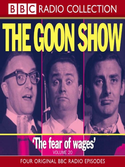 The Goon Show: The Fear of Wages Cover