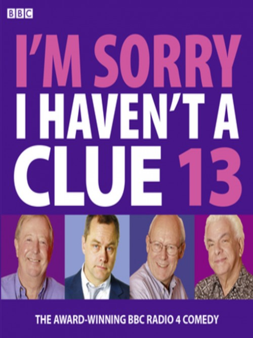 I'm Sorry I Haven't A Clue 13 Cover