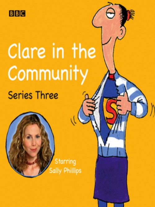 Clare In the Community, Series 3 Cover