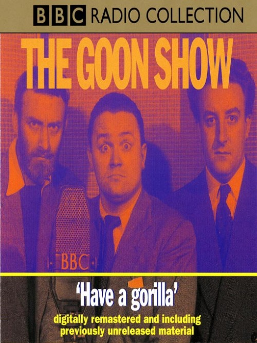 The Goon Show: Have A Gorilla Cover