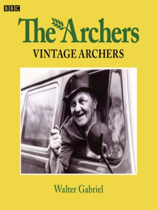 Walter Gabriel: The Archers Cover