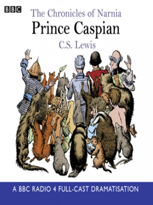 The Chronicles of Narnia Series Book 4: Prince Caspian Cover