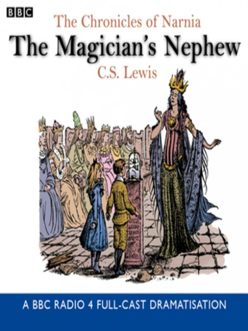 The Chronicles of Narnia Series Book 1: The Magician's Nephew Cover
