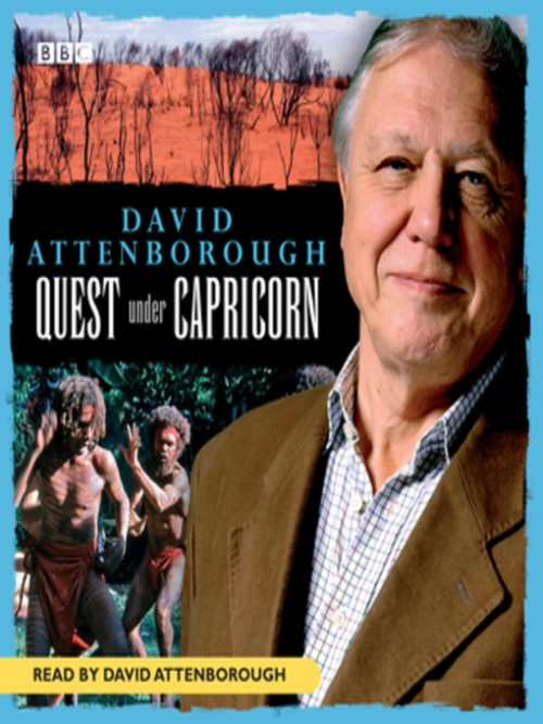 David Attenborough: Quest Under Capricorn Cover