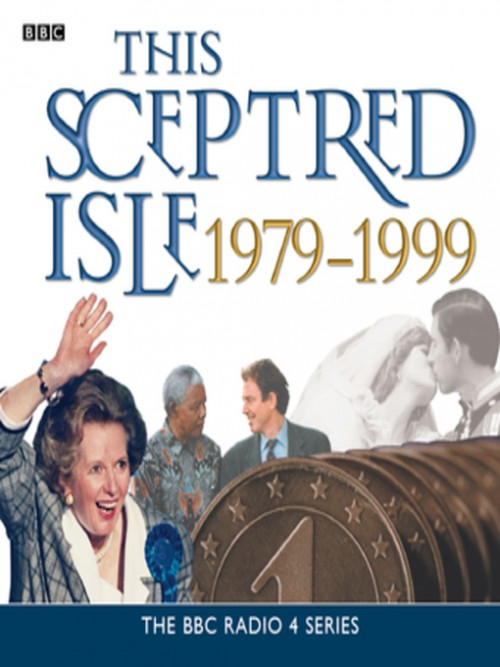 This Sceptred Isle 1979-1999 Cover