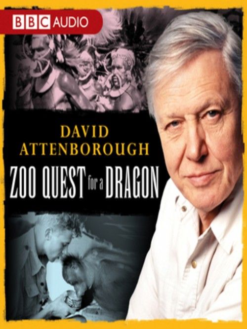 David Attenborough: Zoo Quest For A Dragon Cover
