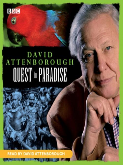 David Attenborough: Quest In Paradise Cover
