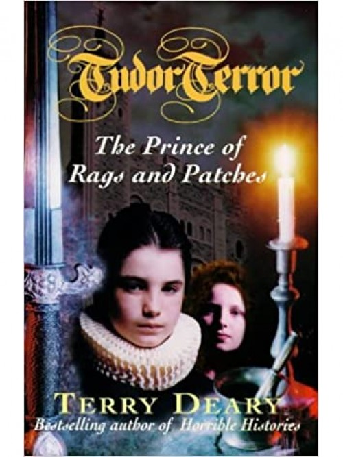 Tudor Chronicles Book 1: The Prince of Rags and Patches Cover