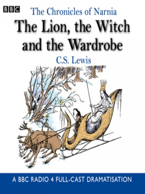 The Chronicles of Narnia Series Book 2: The Lion, the Witch and the Wardrobe Cover
