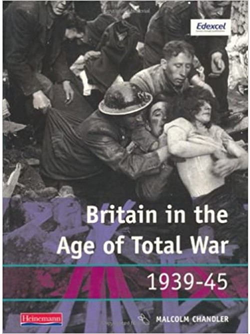 Modern World History For Edexcel: Britain In the Age of Total War 1939-1945 Cover