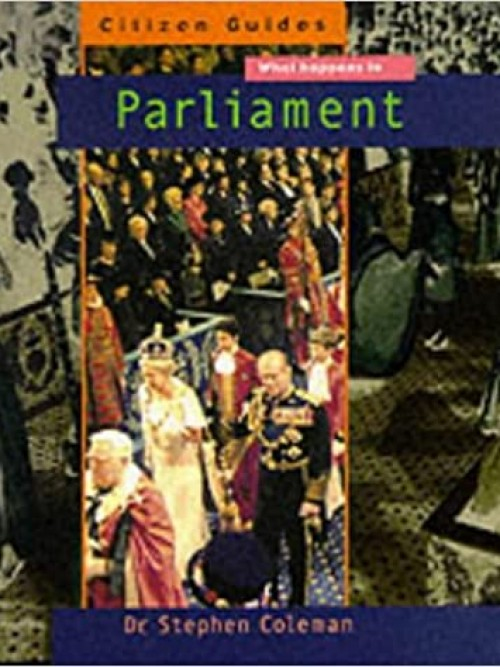 Citizen Guides: What Happens In Parliament Cover