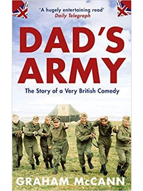 Dad's Army: The Story of A Classic Television Show Cover