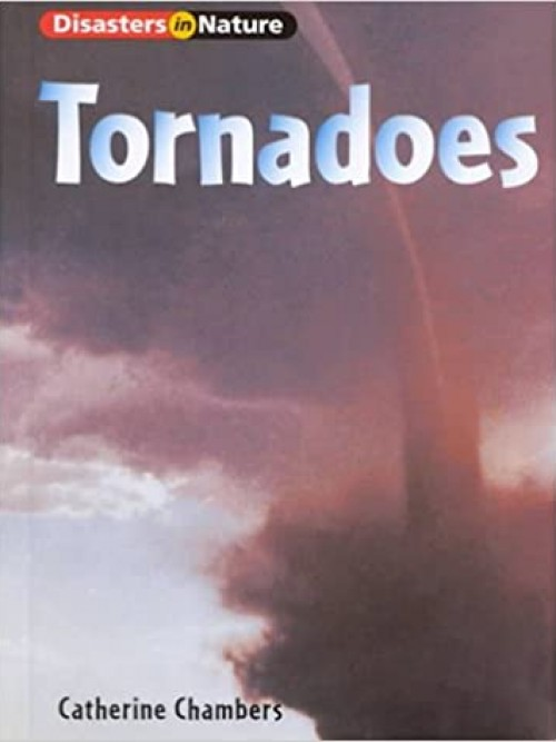 Disasters In Nature: Tornadoes Cover