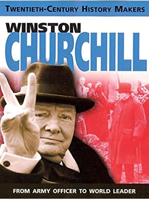 Twentieth Century History Makers: Winston Churchill Cover