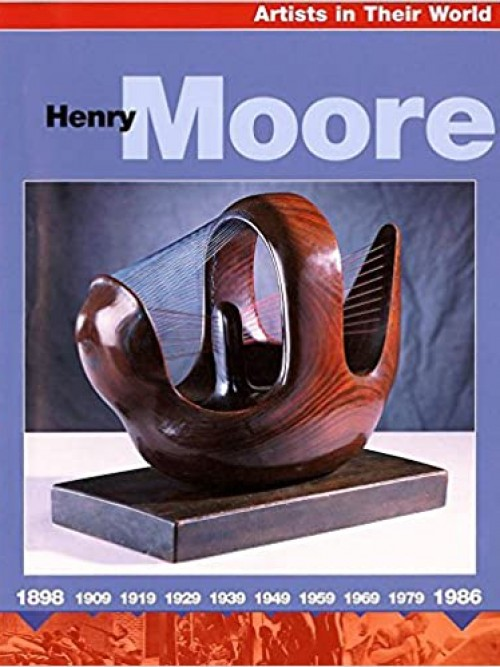 Artists In Their World: Henry Moore Cover