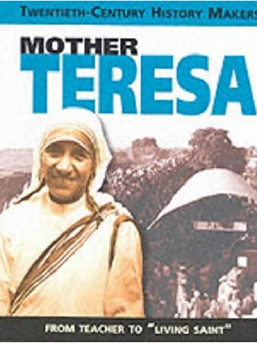 Twentieth Century History Makers: Mother Teresa Cover