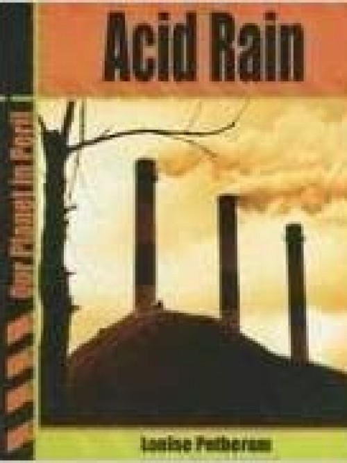 Our Planet In Peril: Acid Rain Cover