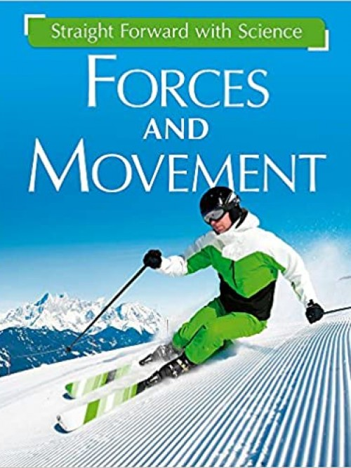 Straightforward Science: Forces and Movement Cover