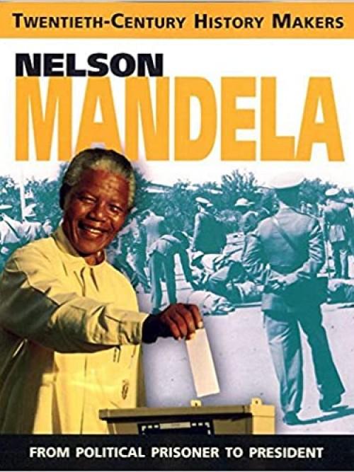 Twentieth Century History Makers: Nelson Mandela Cover