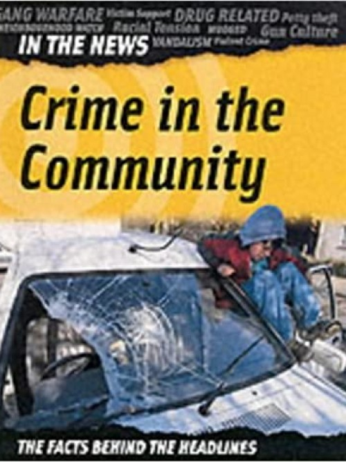 In the News: Crime In the Community Cover