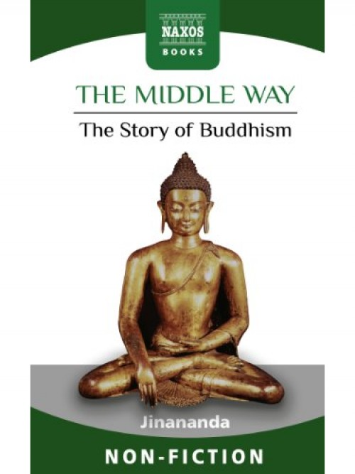 The Middle Way: The Story of Buddhism Cover