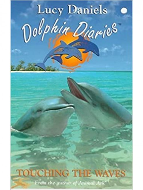 Dolphin Diaries Series Book 2: Touching the Waves Cover