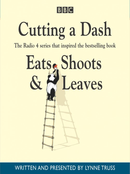 Cutting A Dash (eats, Shoots & Leaves) Cover