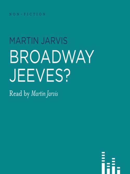 Broadway, Jeeves? Cover