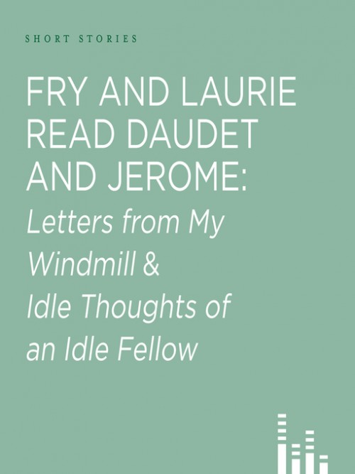 Fry and Laurie Read Daudet & Jerome Cover