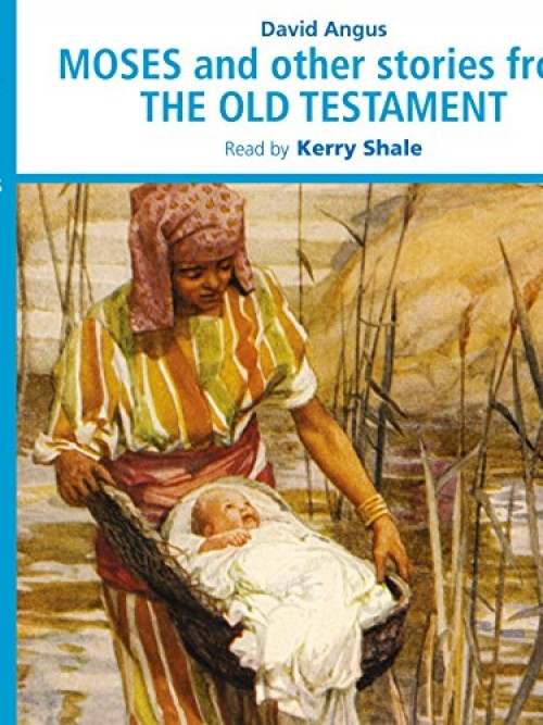 Moses and Other Stories From the Old Testament Cover