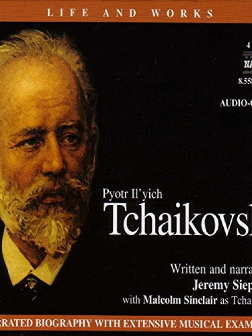 Life and Works: Tchaikovsky Cover