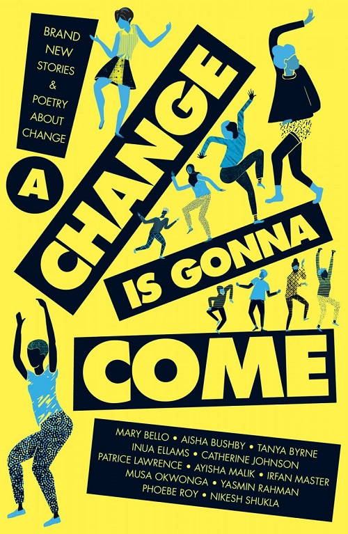 The Cover of a Change Is Gonna Come - a yellow background with blue and black illustrations of teens dancing with the title text in black